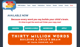 Visit the 30 Million Word Initiative.