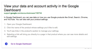 This gives information about Google Dashboard that the information it collects about you.